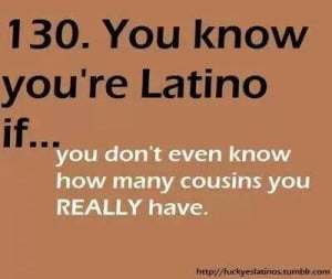 don't know hoe many cousins i have