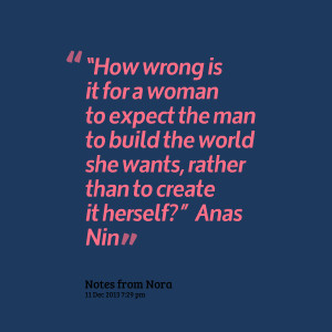 "Quotes Picture: ""how wrong is it for a woman to expect the man to ..."