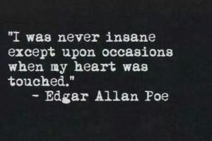 ... , Edgar Allan Poe, Scoreboard, My Heart, Edgar Allen Poe, Poe Quotes