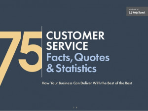 75 Customer Service Facts, Quotes & Statistics
