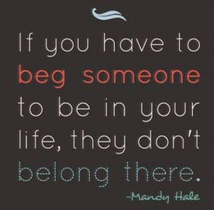 ... Quotes, Mandy Hale, Remember This, Begging, Quotes Heart, Broken Heart
