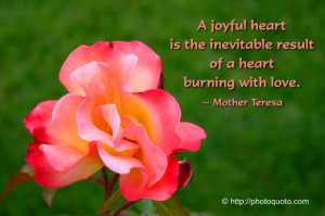joyful heart is the inevitable Love quote pictures