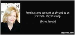 People assume you can't be shy and be on television. They're wrong ...