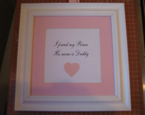 Daddys Little Country Girl Quotes Framed quote for little girls