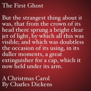My Favorite Quotes from A Christmas Carol #19 – The First Ghost