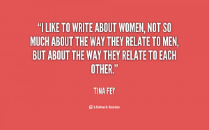 Tina Fey Quotes About Women