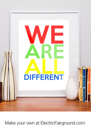 We Are All Different Quotes