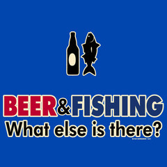 Funny Fishing Quotes For Men Beer and fishing, what else is