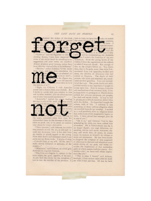 Stay With Me Forever Quotes Love quote print - forget me