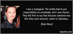 was a scapegoat. The media had to put responsibility on somebody ...