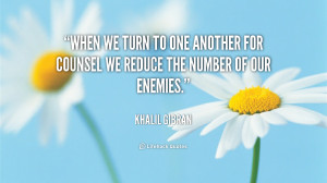 quote-Khalil-Gibran-when-we-turn-to-one-another-for-104503_1.png