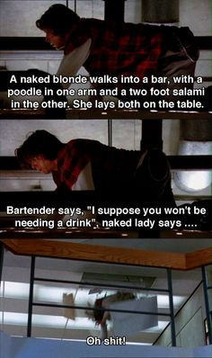 ... the joke because nobody could think of one -- The Breakfast Club More