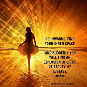 find your inner space osho picture quote