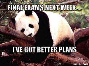 Final Exam Memes Final exams next week....,