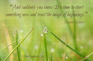 Trust the magic of beginnings #quotes