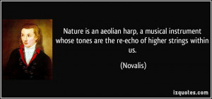 Nature is an aeolian harp, a musical instrument whose tones are the re ...