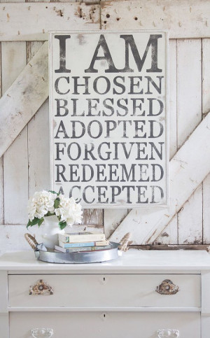am chosen blessed adopted forgiven redeemed accepted