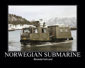 Norwegian Submarine | Funny Pictures and Quotes