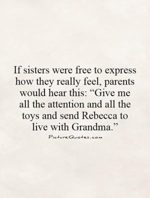 Quotes Sister Quotes Grandma Quotes Funny Family Quotes Parent Quotes ...