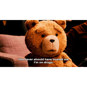 Ted The Bear Quotes Tumblr