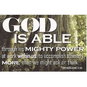 God is able -Ephesians 3:20