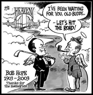 28/2010 5:54:33 PM Bob Hope Quotes and Jokes and pics