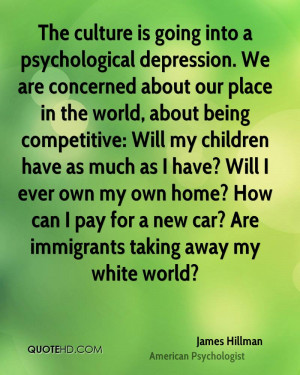 james-hillman-james-hillman-the-culture-is-going-into-a-psychological ...