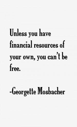 Georgette Mosbacher Quotes amp Sayings