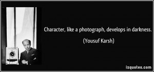 More Yousuf Karsh Quotes