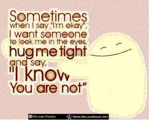 Hug me tight...
