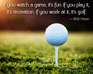 Sports quote by Bob Hope