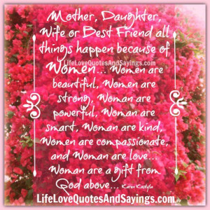 Mother, Daughter, Wife or Best Friend ..