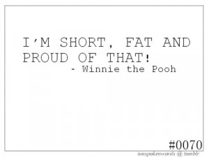 beautiful, fat, inspiration, proud, quote, short, text, winnie the ...