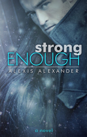 """Start by marking """"Strong Enough (Strong, #1)"""" as Want to Read:"""