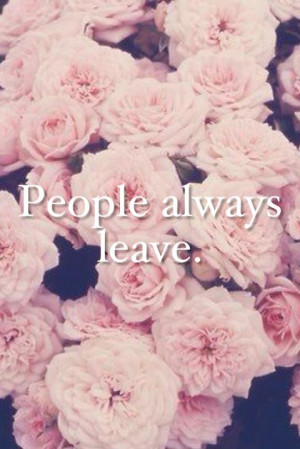 leave, quotes, roses, sad