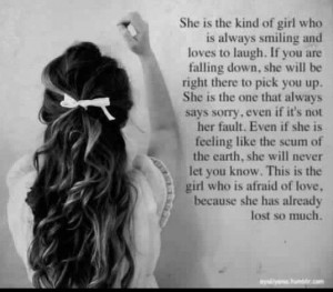 The kind of girl I'am Its just that nobody sees it