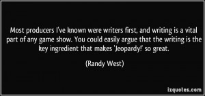 More Randy West Quotes