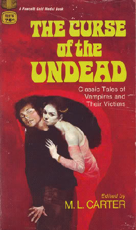 Margaret L. Carter (ed.) - The Curse Of The Undead: Classic Tales Of ...
