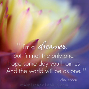 Inspirational Quote Imagine by John Lennon set to a photograph by ...