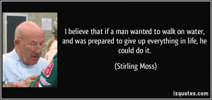 More Stirling Moss Quotes