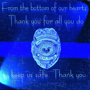 ... | National Thank A Police Officer Day September 15 | Police Quotes