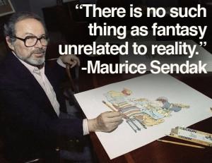 Maurice Sendak Quotes Life