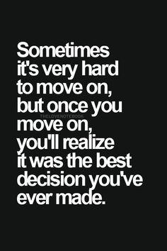 ... best decision you've ever made. | quotes | wisdom | advice | life More