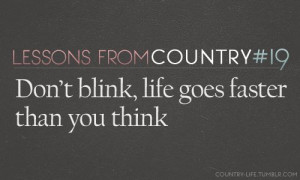 Kenny Chesney - Don't Blink. It's one of my favorite songs of all time ...