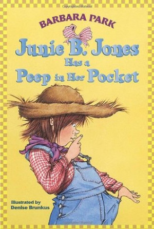 "Start by marking ""Junie B. Jones Has a Peep in Her Pocket (Junie B ..."