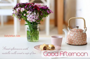 Good Afternoon Card Wishes & Quotes SMS Message