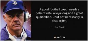 Bud Grant Quotes