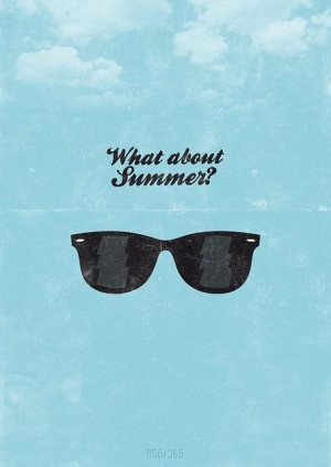 Summer quotes and sayings sunglasses short cute