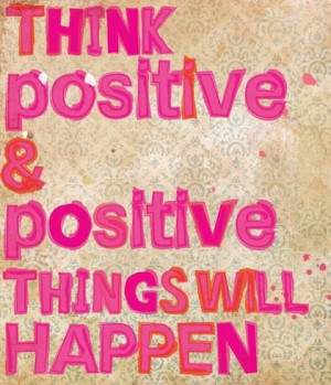 think positive positive quote share this positive quote on facebook