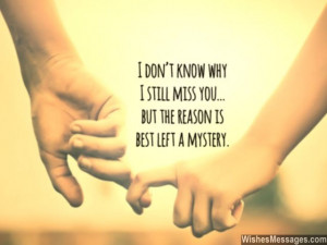 Miss You Messages for Ex-Boyfriend: Missing You Quotes for Him